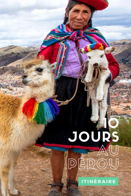 10 jours au Pérou