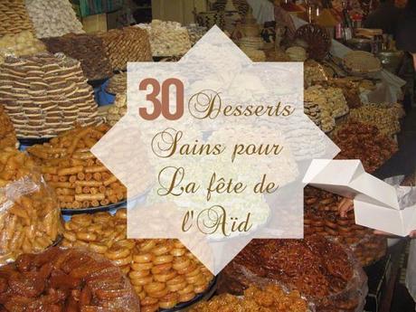 30 desserts sains pour la fête de l'aïd