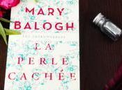 Perle Cachée Mary Balogh