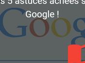 astuces cachées Google