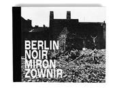 Miron zownir berlin noir