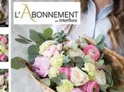 Nouveau chez Interflora, offrez abonnement floral.