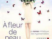 """Chronique fleur peau"""""""