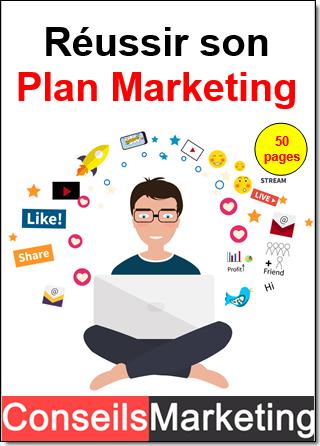 Je vous offre mon guide r ussir son plan marketing 80 for Je veux creer mon entreprise mais dans quoi