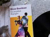 attendant Bojangles Olivier Bourdeaut