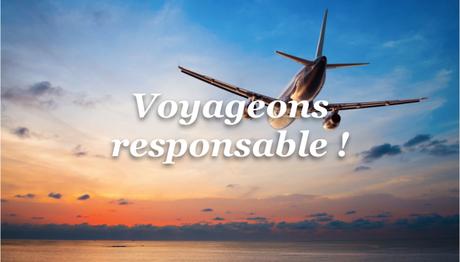 Voyage conscient et tourisme responsable : Les torts et les devoirs du voyageur !