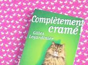 Complètement cramé roman super allumé Gilles Legardinier