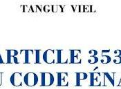 Lecture Tanguy Viel Article code pénal