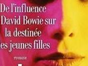 l'influence David Bowie destinée jeunes filles, Jean-Michel Guenassia (2017)