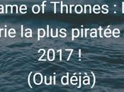 Game Thrones saison piratée milliard fois