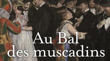 [Extraits] Au bal des muscadins