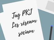 [Tag PKJ] réseaux sociaux