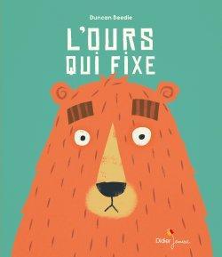 L'Ours qui Fixe de Duncan Beedie