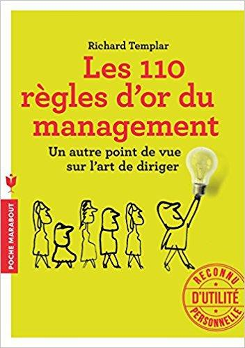 Les 110 règles d'or du management, de Richard Templar