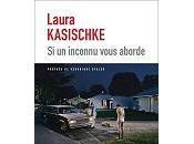 Laura Kasischke inconnu vous aborde