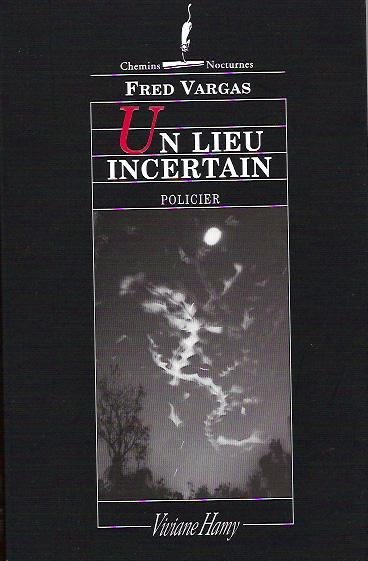 fred-vargas-un-lieu-incertain.1214901366.jpg