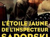 l'étoile jaune l'inspecteur Sadorski