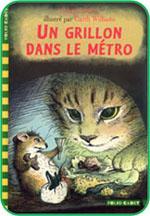 Roman jeunesse : Un grillon dans le métro (George Selden)