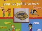 Expériences pour petits curieux Isabelle Pellegrini Aurélie Guillerey
