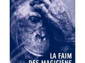 faim magiciens,de Raphaël Jacquerye