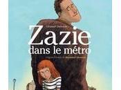 Zazie dans métro, Raymond Queneau Clément Oubrerie