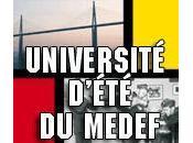 Voir grand Universités d'Eté Medef 2008 sont lancées