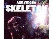 Vigoda Skeleton (2008)