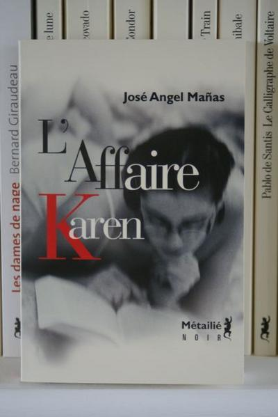 L'affaire Karen*/José Angel Manas