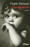 Ciriez, Durand, Garcia, Nunez : quatre premiers romans