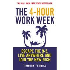 The 4 hour workweek (la semaine de 4 heures), Timothy Ferriss