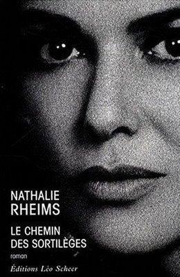 Le chemin des sortilèges; Nathalie Rheims