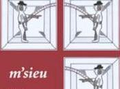 Gabriel NIGOND M'sieu Dhéaume, nouvelle inédite volume