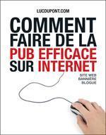Comment faire de la pub efficace sur Internet