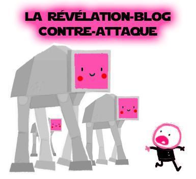 La révélation blog contre attaque