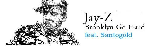 //media.paperblog.fr/i/147/1478741/jay-z-feat-santogold-brooklyn-go-hard-video-f-L-1.jpeg