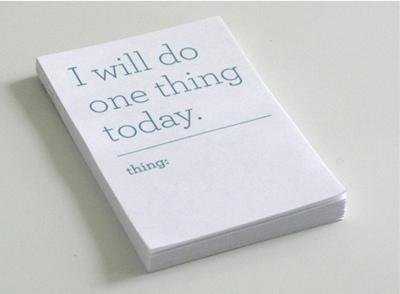 I will do one thing today