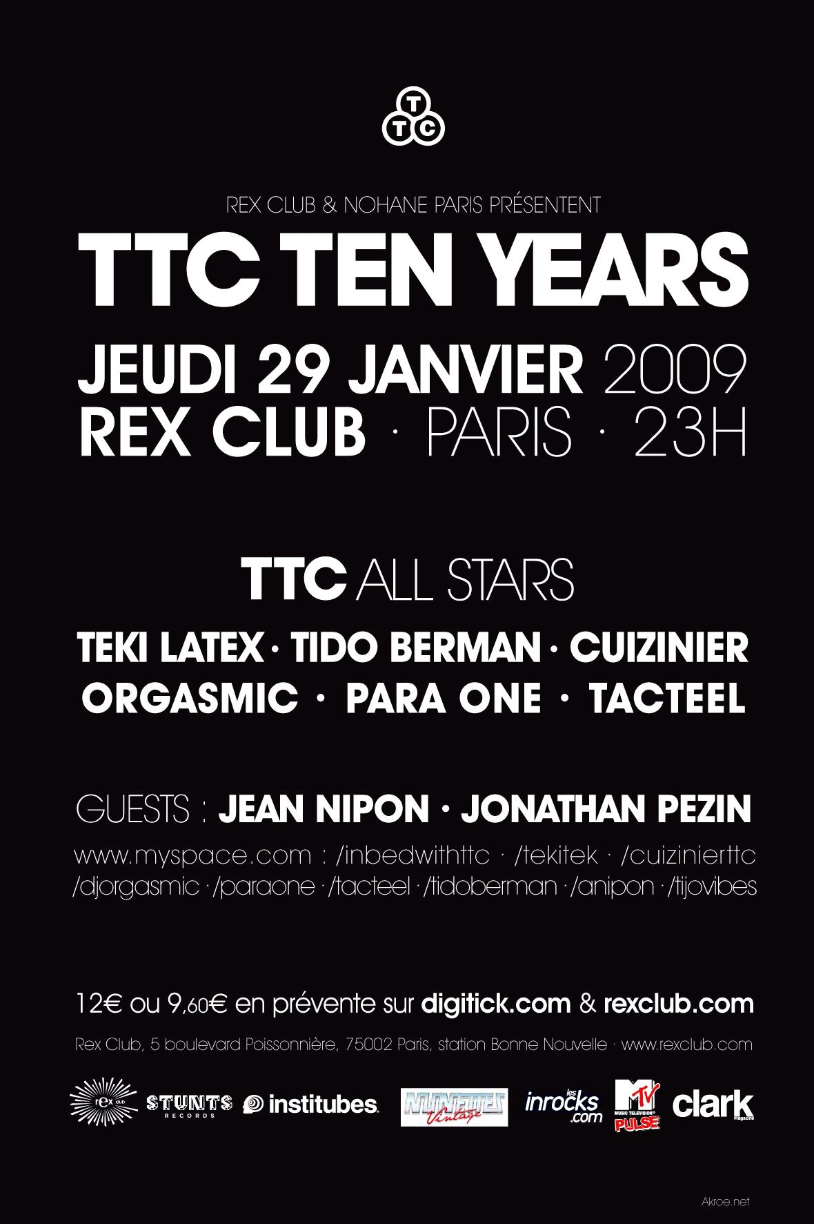 TTC 10 years party @ Rex Club