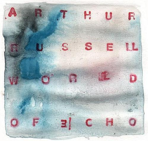 Jour 294 : ARTHUR RUSSELL, World Of Echo (1986)