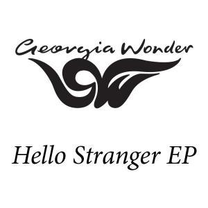 Georgia Wonder - Hello Stranger
