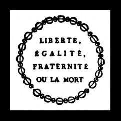 libert-egalite-fraternite-ou-la-mort