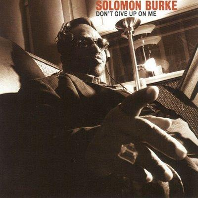 Solomon_Burke-Don_t_Give_Up_On_Me-www.googlefest.blogspot