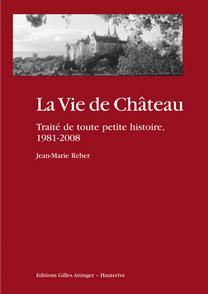 La Vie de Château, de Jean-Marie Reber