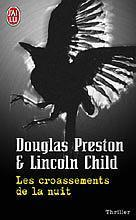 Douglas Preston & Lincoln Child, Les Croassements de la nuit