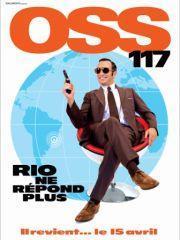 [CINEMA] OSS117 : Rio ne répond plus