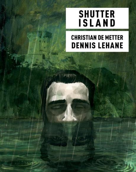 Shutter Island de Christian de Metter et Dennis Lehane