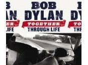 Dylan Together Through Life
