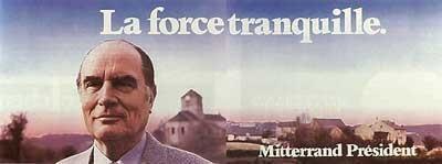 Mitterrand la force tranquille ps76 76 source http://timescorrespondents.typepad.com