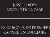 Junior Boys Begone Dull Care (2009)
