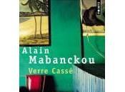 Verre Cassé Alain Mabanckou