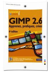 Gimp 2.6, Apprenez, pratiques, créez chez Pearson